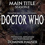 Doctor Who Season 8 (Main Title from the Bbc TV Series)