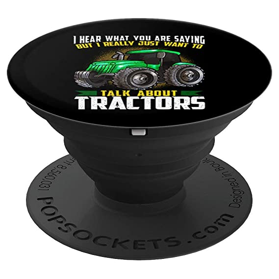 Amazoncom Tractors Tractor Funny Quotes Humor Sayings Pop Socket