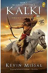 Mahayoddha Kalki: Sword of Shiva (Book 3) Kindle Edition