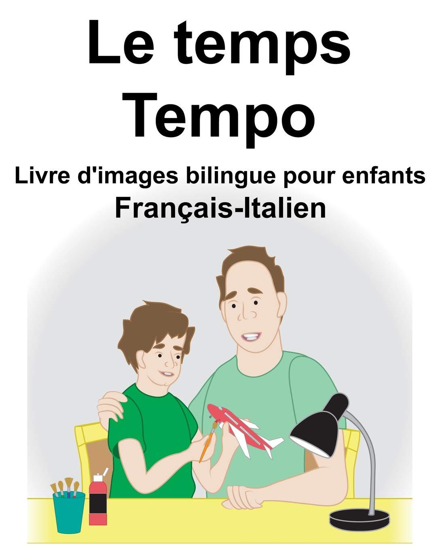 Francais Italien Le Temps Tempo Livre D Images Bilingue Pour