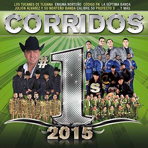 Corridos #1´s 2015