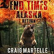 Return: End Times Alaska, Book 3 | Craig Martelle