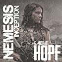 Nemesis: Inception Audiobook by G. Michael Hopf Narrated by Mare Trevathan
