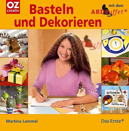 Basteln Und Dekorieren Mit Dem Ard Buffet Martina Lammel
