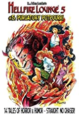 Purgatory Potpourri: Volume 5 (Hellfire Lounge) Paperback