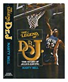 The Legend of Dr. J, Marty Bell, 0698106393