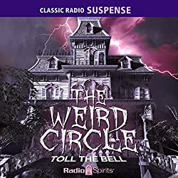 The Weird Circle: Toll the Bell