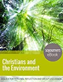 img - for Christians and the Environment: A Guide for Personal Reflection and Group Discussion book / textbook / text book