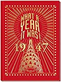 What a Year It Was! 1947: 70th Birthday or Anniversary Gift - Coffee Table Book