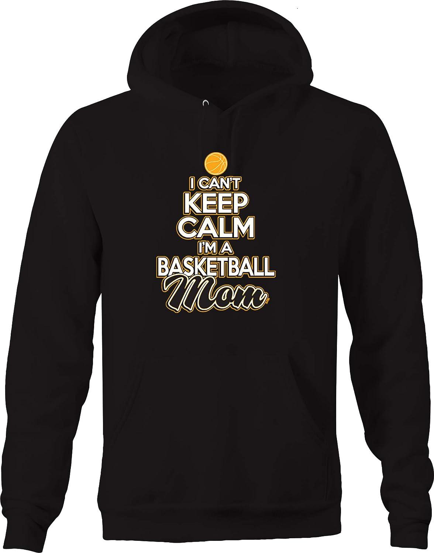 I Cant Keep Calm Im a Basketball Mom Score Slam Dunk Hoops Ball Hoodies for Men