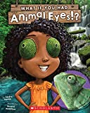 img - for What If You Had Animal Eyes? book / textbook / text book