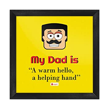 Indigifts My Dad Is A Warm Hello Helping Hand Quote Papas Face Graphic Yellow