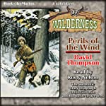 Perils of the Wind: Wilderness, Book 37 | David Thompson