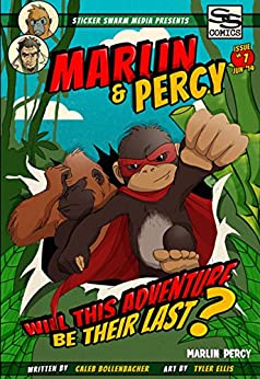 Marlin & Percy Comic Book (Comic Reader #1, Volume 1): Will This Adventure Be Their Last? (Marlin & Percy Comics) by [Bollenbacher, Caleb]
