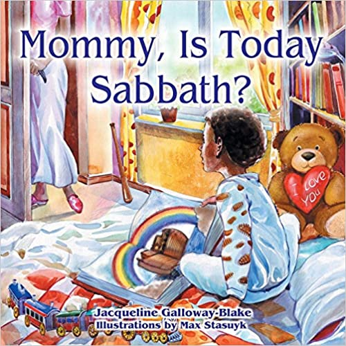 Mommy, is Today Sabbath? (African-American Edition): Jacqueline