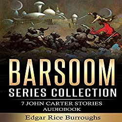 Barsoom Series Collection: 7 John Carter Stories