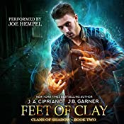 Feet of Clay: Clans of Shadow, Volume 2 | J.B. Garner, J.A. Cipriano