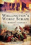 Wellington's Worst Scrape, Carole Divall, 1848848420