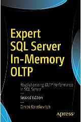 Expert SQL Server In-Memory OLTP Kindle Edition