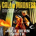 Call of Madness: A Caithan Crusade, Book 1 Audiobook by Julie Dean Smith Narrated by Dara Rosenberg
