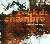 Rock De Chambre by Jean-Philippe Goude (2001-08-02)