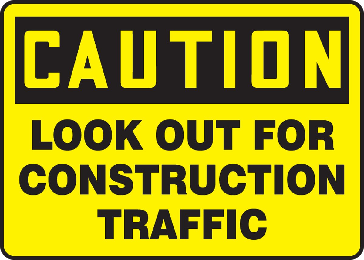 LegendCaution Look Out for Construction Traffic 10 Length x 14 Width x 0.006 Thickness Accuform MVHR610XV Adhesive Dura-Vinyl Sign Black on Yellow LegendCaution Look Out for Construction Traffic 10 Length x 14 Width x 0.006 Thickness