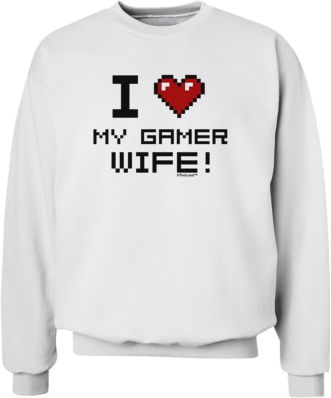 TooLoud I Love My Wife Poker Sweatshirt