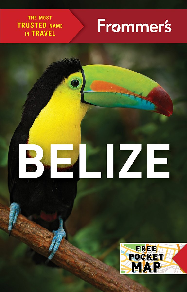 Frommer's Belize (Complete Guides): Ali Wunderman: 9781628873863:  Amazon.com: Books