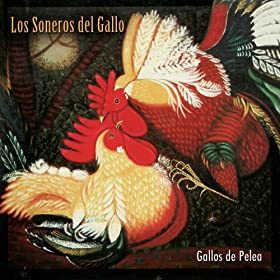 Amazon.com: Gallos de Pelea: Los Soneros del Gallo: MP3 Downloads