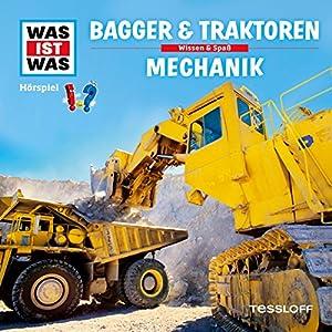 Bagger und Traktoren / Mechanik (Was ist Was 46) Hörspiel