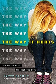 The Way It Hurts by [Blount, Patty]