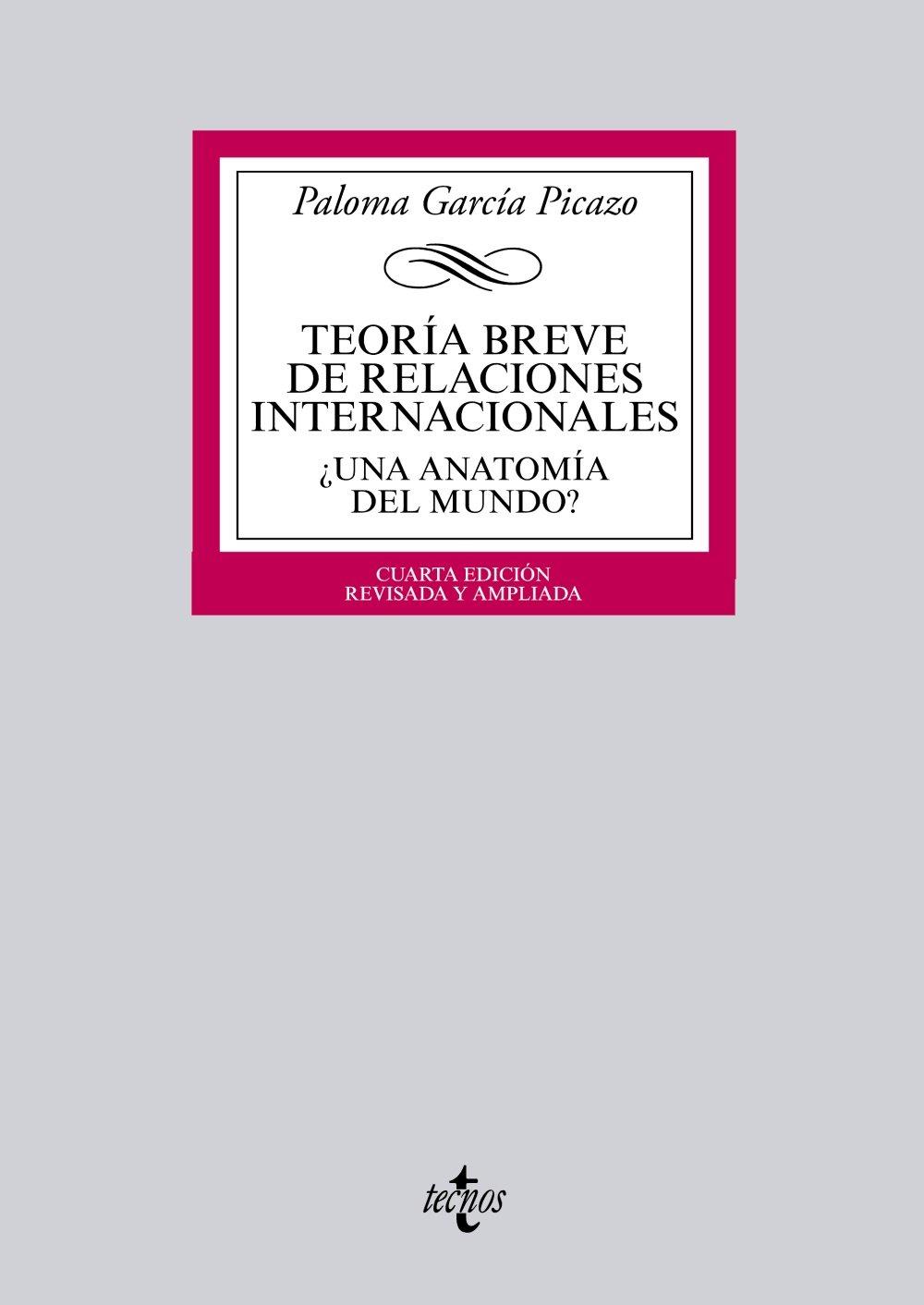Teoría breve de Relaciones Internacionales: ¿Una anatomía del mundo ...