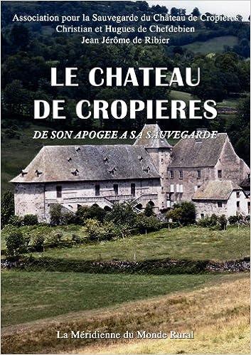 Ebooks Téléchargement Mobile Gratuit Le Chateau De Cropières De