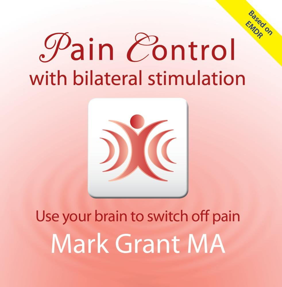 Pain Control Based on EMDR CD by Mark Grant