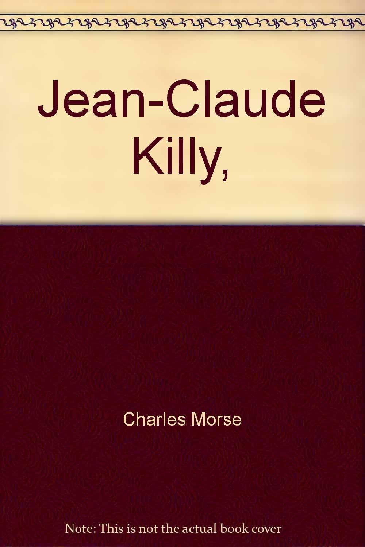 Jean-Claude Killy, (Superstars): Morse, Charles: 9780871913432 ...
