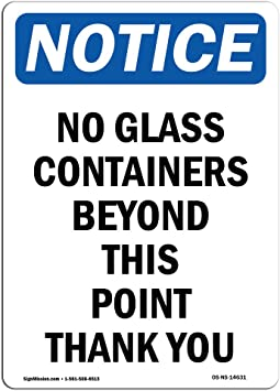 Work Site Aluminum Sign No Glass Containers Beyond This Point Thank You Protect Your Business Warehouse /& Shop /Made in the USA OSHA Notice Sign