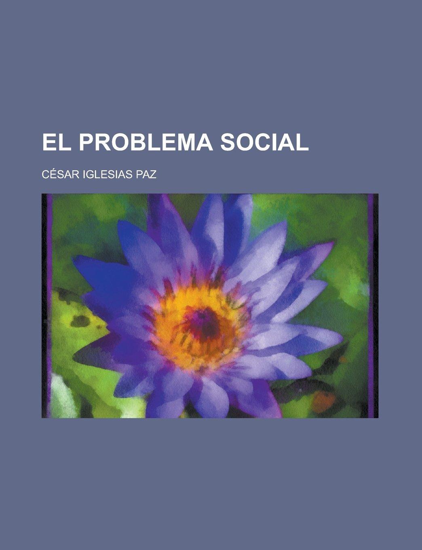 El Problema Social: Amazon.es: Monopoly, United States Congress, Paz, Cesar Iglesias: Libros en idiomas extranjeros