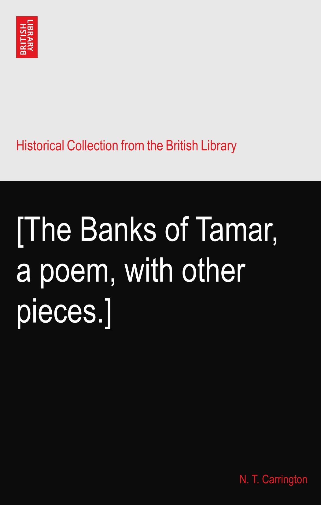 Read Online [The Banks of Tamar, a poem, with other pieces.] pdf
