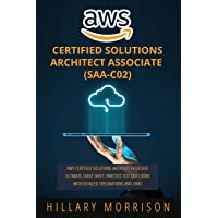 AWS Certified Solutions Architect Associate (SAA-C02): AWS Certified Solutions Architect Associate Ultimate Cheat Sheet…