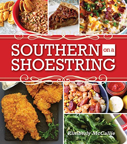 Southern on a Shoestring by Kim McCallie