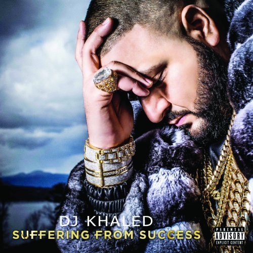 DJ Khaled - Suffering From Success [explicit] - Zortam Music