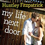 My Life Next Door   Huntley Fitzpatrick