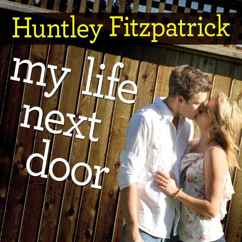 My Life Next Door by Tantor Audio