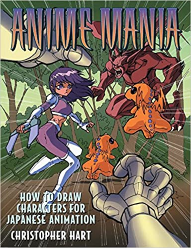 Anime Mania How To Draw Characters For Japanese Animation Manga Amazonde Christopher Hart Fremdsprachige Bucher