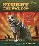 Stubby the War Dog, Ann Bausum, 1426314868