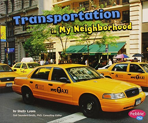 Transportation in My Neighborhood by Shelly Lyons (2013-01-01)