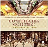 Confeitaria Colombo: Sabores de uma cidade