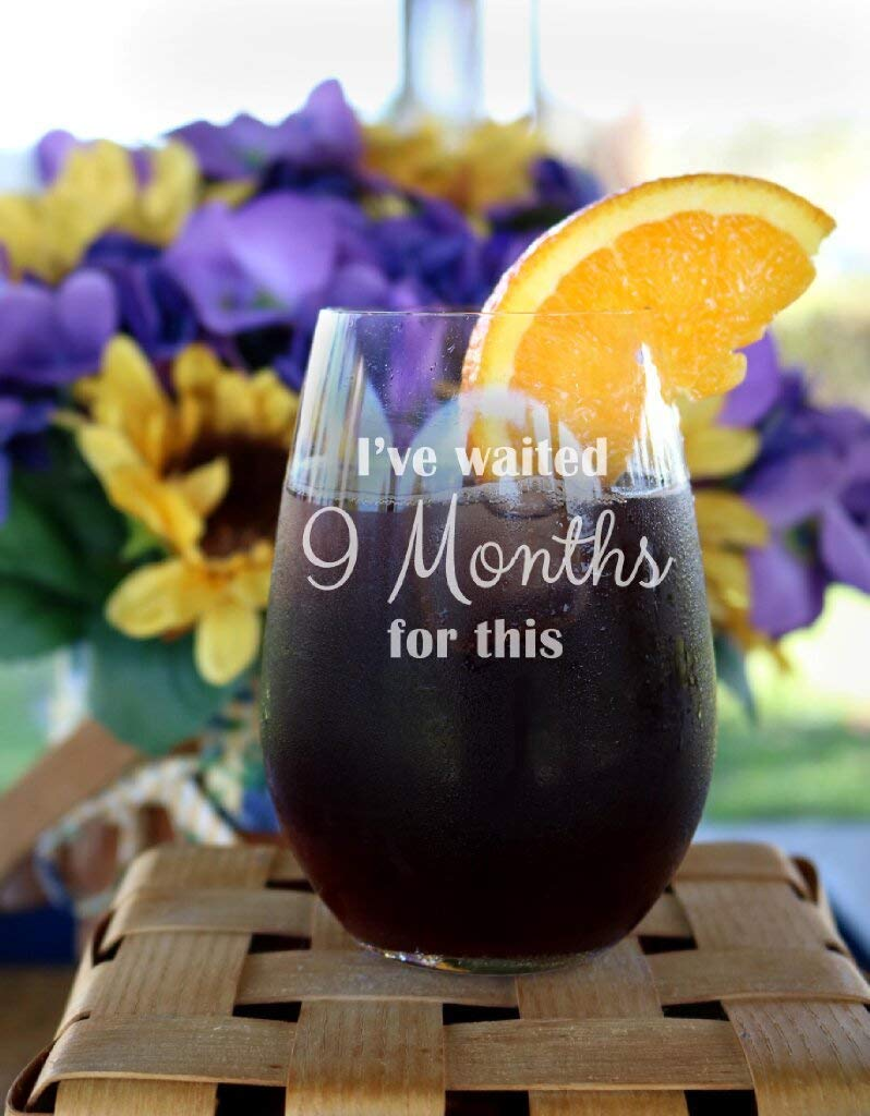 """Bicchiere da vino senza stelo con scritta in lingua inglese /""""Ive Waited 9 mesi for this Wine Glass/"""" regalo per la mamma"""
