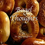 Bagel Thoughts, Amy Dukoff-toro, 0976448106