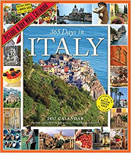 365 Days In Italy Picture A Day Wall Calendar 2017 Calendar Wall Calendar July 12 2016